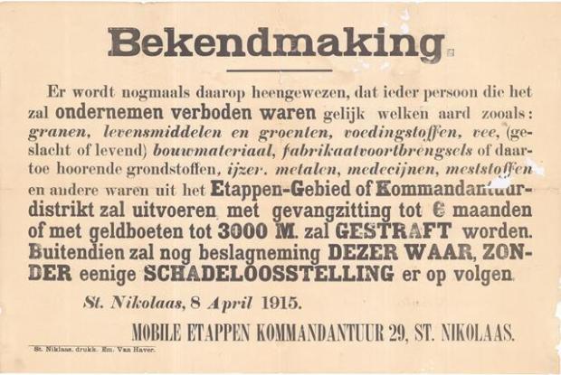 Verordening van de mobiele Etappenkommandatur waarbij het verbod wordt herhaald op de uitvoer van alle goederen uit het Etappegebied (8 april 1915) (GAB Beveren- Waas, Oorlogsaffiches, WOI_1_23)